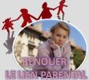 Fiche pratique Renouer le lien parental